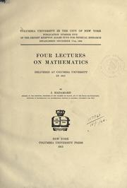 Cover of: Four lectures on mathematics, delivered at Columbia University in 1911