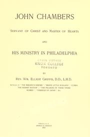 Cover of: John Chambers: servant of Christ and master of hearts and his ministry in Philadelphia