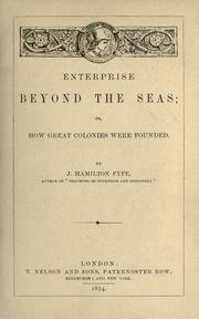 Cover of: Enterprise beyond the seas, or, How great colonies were founded