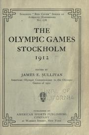 Cover of: The Olympic games, Stockholm, 1912 | James Edward Sullivan