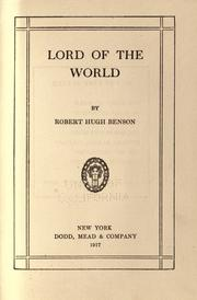 Cover of: Lord of the world by Robert Hugh Benson
