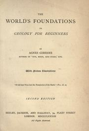 Cover of: The world's foundations, or, Geology for beginners