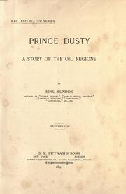 Cover of: Prince Dusty: a story of the oil regions.