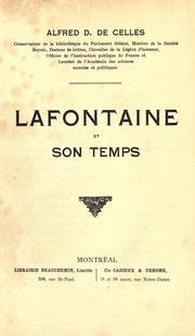 Lafontaine et son temps by Alfred D. DeCelles