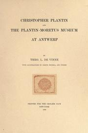 Cover of: Christopher Plantin, and the Plantin-Moretus museum at Antwerp by Theodore Low De Vinne