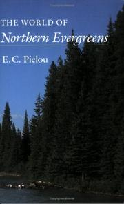 The World of Northern Evergreens by E. C. Pielou