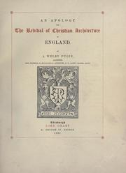An apology for the revival of Christian architecture in England by Augustus Welby Northmore Pugin