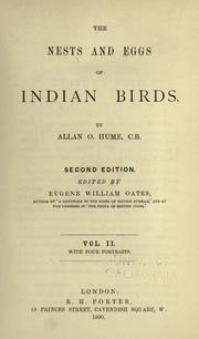 Cover of: The nests and eggs of Indian birds | Allan Octavian Hume