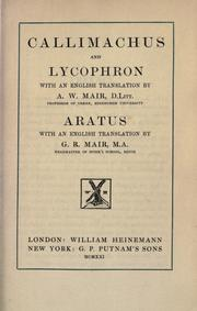 Cover of: Callimachus and Lycophron | Callimachus.