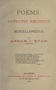 Poems: patriotic, religious, miscellaneous by Abram Joseph Ryan