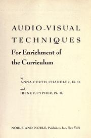 Cover of: Audio-visual techniques for enrichment of the curriculum