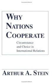 Cover of: Why nations cooperate | Arthur A. Stein