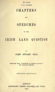 Cover of: Chapters and speeches on the Irish land question