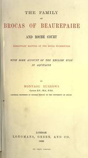 Cover of: The family of Brocas of Beaurepaire and Roche Court