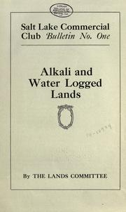 Alkali and water logged lands by Salt Lake Commercial Club. Lands Committee.