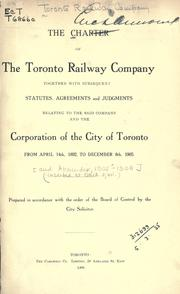 Cover of: The charter of the Toronto Railway Company by Toronto Railway Company.