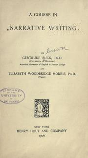 Cover of: A course in narrative writing by Buck, Gertrude