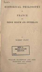 Cover of: Historical philosophy in France and French Belgium and Switzerland