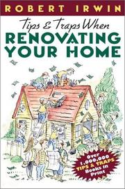 Cover of: Tips & Traps When Renovating Your Home