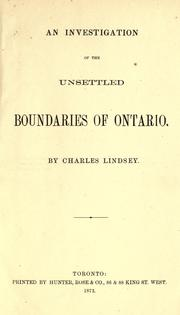 Cover of: An investigation of the unsettled boundaries of Ontario