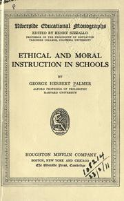 Cover of: Ethical and moral instruction in schools