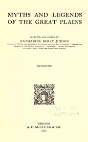 Cover of: Myths and legends of the Great Plains by Katharine Berry Judson