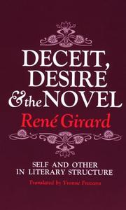 Cover of: Deceit, Desire, and the Novel