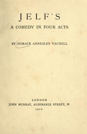Cover of: Jelf's: a comedy in four acts