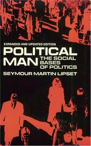 Political man by Seymour Martin Lipset