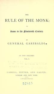 Cover of: The rule of the monk, or, Rome in the nineteenth century