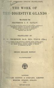 Cover of: The work of the digestive glands