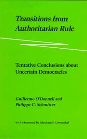 Cover of: Transitions from authoritarian rule. | Guillermo A. O