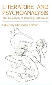 Literature and Psychoanalysis: The Question of Reading