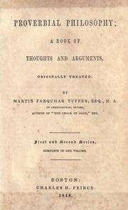 Proverbial philosophy by Martin Farquhar Tupper