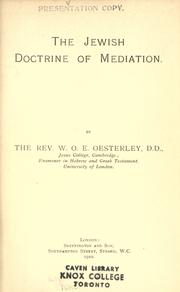 The Jewish doctrine of mediation by Oesterley, W. O. E.