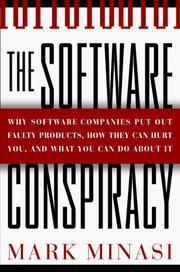 Cover of: The Software Conspiracy: Why Companies Put Out Faulty Software, How They Can Hurt You and What You Can Do About It