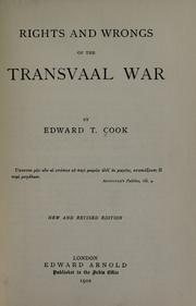 Rights and wrongs of the Transvaal War by Cook, Edward Tyas Sir