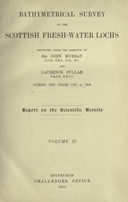 Cover of: Bathymetrical survey of the Scottish fresh-water lochs