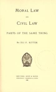 Cover of: Moral law and civil law |