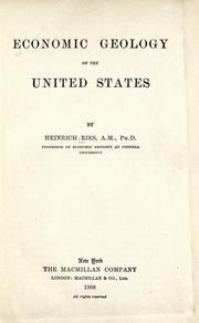 Economic geology of the United States by Ries, Heinrich