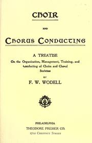Cover of: Choir and chorus conducting by Wodell, Frederick William