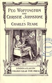 Cover of: Peg Woffington and Christie Johnstone: and other stories.