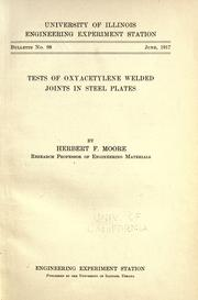 Cover of: Tests of oxyacetylene welded joints in steel plates / by Herbert F. Moore