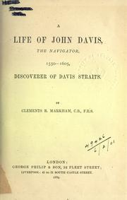 Cover of: A life of John Davis, the navigator, 1550-1605, discoverer of Davis straits