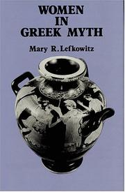 Cover of: Women in Greek Myth | Mary R. Lefkowitz