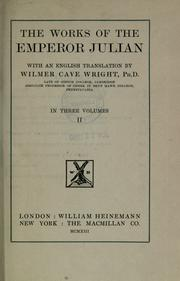 Cover of: The works of the Emperor Julian