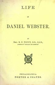 Cover of: Life of Daniel Webster