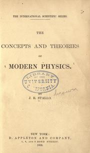 The concepts and theories of modern physics by John Bernhard Stallo