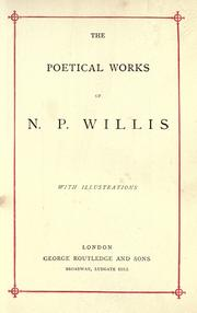 Cover of: The poetical works of N. P. Willis