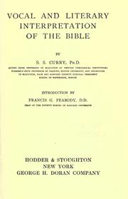 Vocal and literary interpretation of the Bible by S. S. Curry